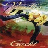 『【×年前の今日】1999年8月11日:GACKT - Vanilla(2nd SINGLE)』の画像