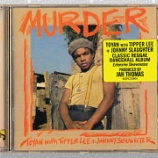 『Toyan with Tipper Lee + Johnny Slaughter「Murder」』の画像