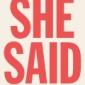 """She Said""〜 #MeToo運動のきっかけを生んだ1本の記事"