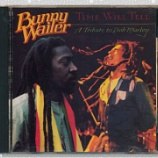 『Bunny Wailer「Time Will Tell: A Tribute To Bob Marley」』の画像