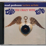 『Mad Professor / Ariwa Artists「Dub You Crazy With Love」』の画像