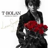 『CD Review:T-BOLAN「〜夏の終わりに BEST〜 LOVE SONGS+1 & LIFE SONGS」』の画像