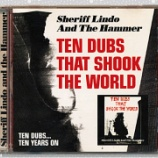 『Sheriff Lindo And The Hummer「Ten Dubs That Shook The World」』の画像