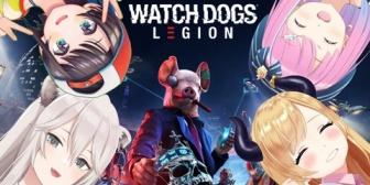 【ホロライブ】すばちょこるなたん、WATCH DOGS LEGION初プレイも予想外の結末を迎えるwww