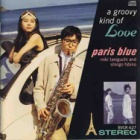 『Paris Blue 「a groovy kind of Love 恋はごきげん」』の画像