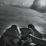 『【×年前の今日】1998年1月28日:L'Arc~en~Ciel - winter fall(8th SINGLE)』の画像