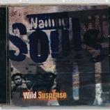 『Wailing Souls「Wild Suspense + Dub」』の画像