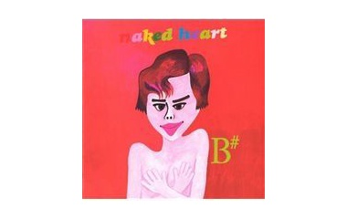 『naked heart/B#』の画像