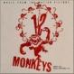 12モンキーズのアルゼンチンタンゴな曲!