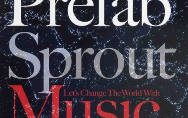 『Prefab Sprout 「Let's Change The World With Music」』の画像
