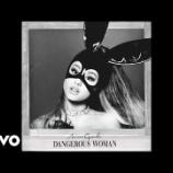 『【歌詞和訳】Dangerous Woman / Ariana Grande』の画像