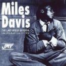 Miles Davis/The Last Bebop Session (1950)