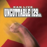 『DVD Review:KAN「UNCUTTABLE 129min.」』の画像