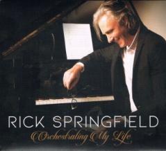■ ORCHESTRATING MY LIFE / RICK SPRINGFIELD