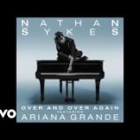 『【歌詞和訳】Over and Over Again / Nathan Sykes feat. Ariana Grande』の画像