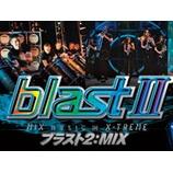 『Blast2:MIX@西宮』の画像