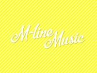 8月6日(金) 新番組『M-line Music』スタート!