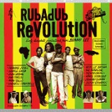 『Various「Rubadub Revolution: Early Dancehall Productions From Bunny Lee」』の画像