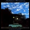 Fountain Of Sorrow / 悲しみの泉(Jackson Browne / ジャクソン・ブラウン)1974