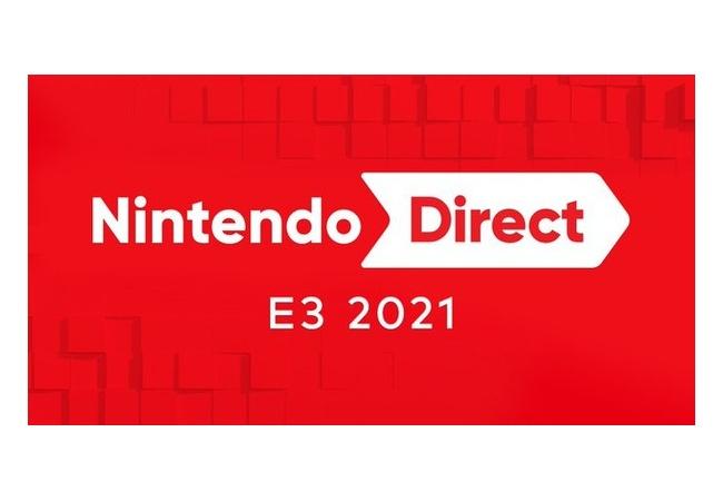 『NintendoDirect E3 2021』6月15日(火)25時より