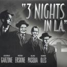 "George Garzone, Peter Erskine, Alan Pasqua, Darek Oles / ""3 Nights in L.A."""