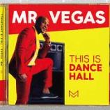 『Mr. Vegas「This Is Dance Hall」』の画像