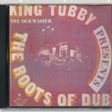『King Tubby「King Tubby Presents The Roots Of Dub」』の画像