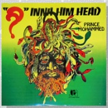 "『Prince Mohammed (George Nooks)「""??"" Inna Him Head」』の画像"