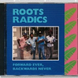 『Roots Radics「Forward Ever, Backwards Never」』の画像