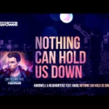 『Hardwell & Headhunterz ft. Haris - Nothing Can Hold Us Down 歌詞和訳』の画像