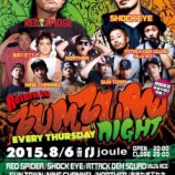 『8/6 ZUM ZUM NIGHT @西心斎橋joule』の画像