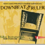『Various「Downbeat The Ruler: Killer Instrumentals From Studio One」』の画像