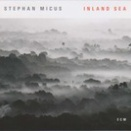Inland Sea/Stephan Micus(All Instruments and Voice)(ECM 2569)