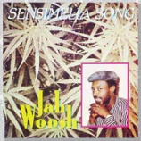 『Jah Woosh「Sensimelia Song」』の画像