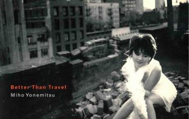 『米光美保 「Better Than Travel」』の画像