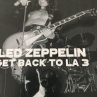 『「Get Back To LA 3」/Led Zeppelin』の画像