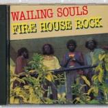 『Wailing Souls「Fire House Rock」』の画像