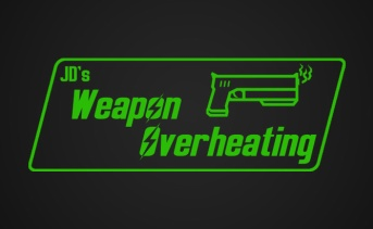 JD's Weapon Overheating