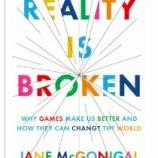 『ゲームは悪くない。壊れているのは社会のほう【書評】幸せな未来は「ゲーム」が創る【湯川】』の画像