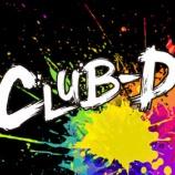 『8/1 CLUB-D 1日』の画像