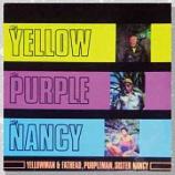 『Yellowman & Fathead, Purpleman, Sister Nancy「The Yellow, The Purple, The Nancy」』の画像