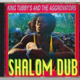 『King Tubby And The Aggrovators「Shalom Dub」』の画像
