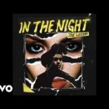 『【歌詞和訳】In The Night / The Weeknd』の画像