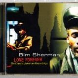『Bim Sherman「Love Forever: The Classic Jamaican Recordings」』の画像