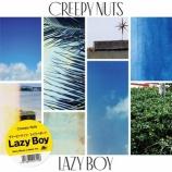 『【今日のBGM:076】Creepy Nuts - Lazy Boy』の画像