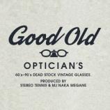 『ステレオテニス×都城中めがね店のコラボヴィンテージ眼鏡ウェブショップ『Good Old Optician's』オープンしました』の画像