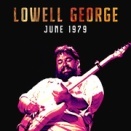 Lowell George ♪