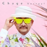 『CD Review:Chage「hurray!」』の画像