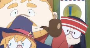【リトルウィッチアカデミア】第16話 感想 アッ小峠忍耐を習得…なんて日だ!
