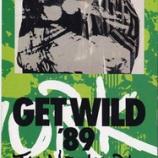 『【×年前の今日】1989年4月15日:TM NETWORK - GET WILD '89(19th SINGLE)』の画像